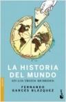 La historia del mundo sin los trozos aburridos