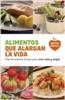 Salsa Books - Novedad - Alimentos que alargan la vida