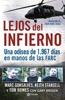 Editorial Planeta Colombia - Cub LEJOS INFIERNO