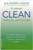 Ediciones Oniro - Novedad - El método CLEAN para el intestino