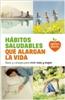 Salsa Books - Novedad - Hábitos saludables que alargan la vida