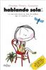 Oniro Infantil - Novedad - Hablando sola