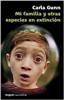 Noguer - Novedad - Mi familia y otras especies en extinción