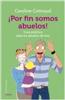 Ediciones Oniro - Novedad - ¡Por fin somos abuelos!