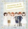 Oniro Infantil - Novedad - Recuerdos de Mi Primera Comunión