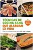 Salsa Books - Novedad - Técnicas de cocina sana que alargan la vida