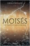 Moises, un príncipe sin corona