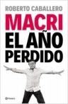 Macri, el año perdido