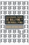 Diccionario Paidós de bullying y ciberbullying