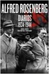 Alfred Rosenberg. Diarios 1934 - 1944