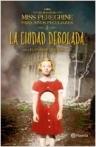 El hogar de miss Peregrine para niños peculiares 2 - La ciudad desolada