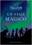 Frozen. Luces de invierno. Un viaje mágico