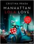 Manhattan Lola Love